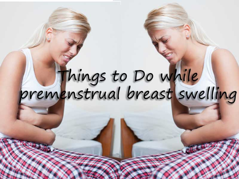 Premenstrual Breast Swelling